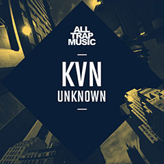 KVN - Unknown | All Trap Music 3 - Download Page